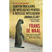 Suntem indeajuns de inteligenti pentru a intelege inteligenta animalelor?/Frans de Waal