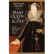 Mary Queen of Scots, Paperback/Antonia Fraser