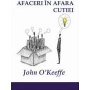 Afaceri in afara cutiei - John OKeefe
