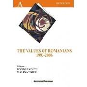 The Values of the Romanians 1993-2006/Bogdan Voicu, Malina Voicu