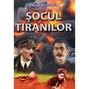 Socul tiranilor/Boguslaw Woloszanski