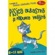 Pisica albastra si padurea vrajita 6-11 ani