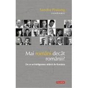 Mai romani decat romanii' De ce se indragostesc strainii de Romania/Sandra Pralong