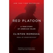 Red Platoon: A True Story of American Valor, Paperback