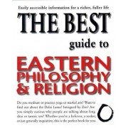 The Best Guide to Eastern Philosophy and Religion, Paperback/Diane Morgan