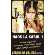 Haos la Kabul - Gerard de Villiers