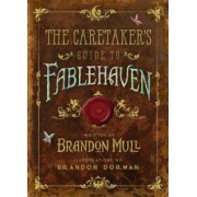The Caretaker's Guide to Fablehaven, Hardcover