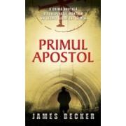 Primul apostol.