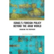 Israels Foreign Policy Beyond the Arab World par Samaan & JeanLoup