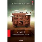 E-xilul colectionarei de fluturi/Adriana Noxi Rotaru