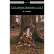 As You Like It (Annotated by Henry N. Hudson with an Introduction by Charles Harold Herford), Paperback/William Shakespeare