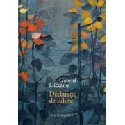 Declaratie de iubire/Gabriel Liiceanu