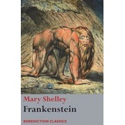 Frankenstein; Or, the Modern Prometheus: (Shelley's Final Revision, 1831), Paperback/Mary Wollstonecraft Shelley