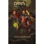 Dawn Before the Dark, Paperback/Wendy Blanton