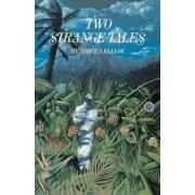 Two Strange Tales, Paperback/Mircea Eliade