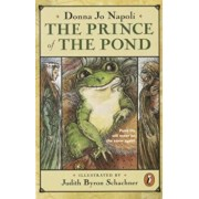 The Prince of the Pond: Otherwise Known as de Fawg Pin, Paperback/Donna Jo Napoli