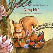 Curaj, Ida! O micuta veverita, un curaj de urias/Andrea Reitmeyer