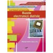 Bazele electronicii digitale - Clasa a 10-a - Manual - Aurelian Chivu Carmen Musat