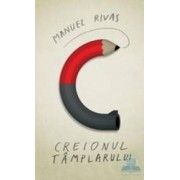 Creionul tamplarului - Manuel Rivas