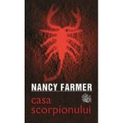 Casa scorpionului - Nancy Farmer