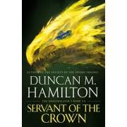 Servant of the Crown, Paperback/Duncan M. Hamilton