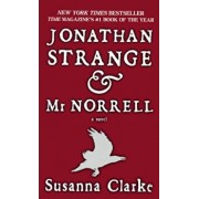 Jonathan Strange and Mr. Norrell, Hardcover/Susanna Clarke
