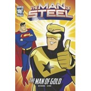 The Man of Steel: Superman and the Man of Gold, Paperback/Paul Weissburg
