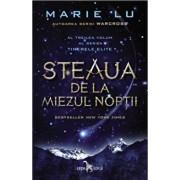 Steaua de la miezul noptii (al treilea volum al seriei Tinerele Elite)/Marie Lu