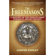 The Freemasons: A History of the World's Most Powerful Secret Society, Paperback
