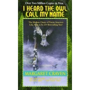 I Heard the Owl Call My Name, Paperback/Margaret Craven