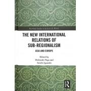 The New International Relations of SubRegionalism par Sous-édité par Hidetoshi Taga & Édité par Seiichi Igarashi