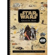 Star Wars Galactic Maps: An Illustrated Atlas of the Star Wars Universe, Hardcover/Lucasfilm Book Group