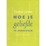 Querido Hoe je geliefde te herkennen - Tomas Lieske - ebook