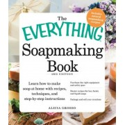 The Everything Soapmaking Book: Learn How to Make Soap at Home with Recipes, Techniques, and Step-By-Step Instructions - Purchase the Right Equipment, Paperback