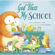 God Bless My School, Hardcover/Hannah Hall