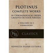 Plotinus: Complete Works: In Chronological Order, Grouped in Four Periods. [single Volume, Unabridged], Paperback/Kenneth Sylvan Guthrie