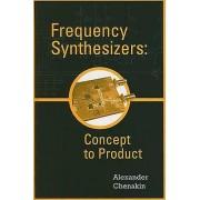 Synthétiseurs de fréquence Concept to Product par Chenakin & Alexander
