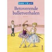 Deltas Lezen Is Te Gek! Betoverende Balletverhalen