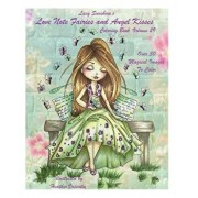 Lacy Sunshine's Love Note Fairies and Angel Kisses Coloring Book Volume 29: Magical Fairies and Joyous Angels for All Occasions, Paperback/Heather Valentin