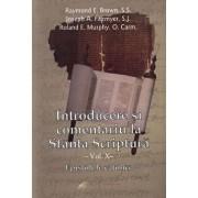 Introducere si comentariu la Sfanta Scriptura - vol. X - Epistolele catolice/Raymond E. Brown, Joseph A. Fitzmyer, Roland E. Murphy