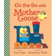 On the Go with Mother Goose, Hardcover