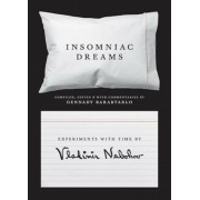 Insomniac Dreams: Experiments with Time by Vladimir Nabokov, Hardcover