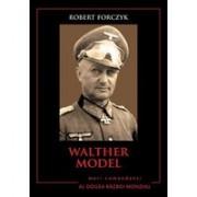 Walther Model. Mari comandanți în al Doilea Război Mondial