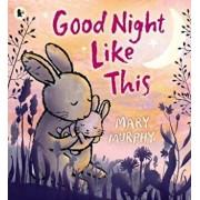 Good Night Like This, Paperback/Mary Murphy