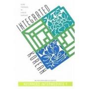 Integrated Korean: Advanced Intermediate 1, Paperback/Ho-Min Sohn