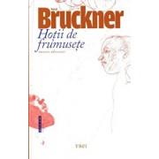 Hotii de frumusete. Editia 2015/Pascal Bruckner