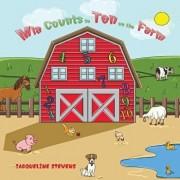 Mia Counts to Ten on the Farm, Paperback/Jacqueline Stevens