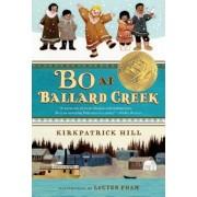 Bo at Ballard Creek, Paperback