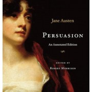 Persuasion: An Annotated Edition, Hardcover