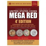 The Official Red Book: A Guide Book of Us Coins Mega Red 4th Edition